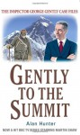 Gently to the Summit - Alan Hunter