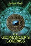 The Geomancer's Compass - Melissa Hardy