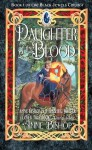 Daughter of the Blood (The Black Jewels) - Anne Bishop