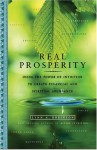 Real Prosperity: Using the Power of Intuition to Create Financial and Spiritual Abundance - Lynn A. Robinson