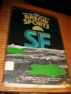 Arena: Sports Science Fiction - James Gunn, Barry N. Malzberg, Irwin Shaw, Bruce Jay Friedman, Bill Pronzini, Fredric Brown, Will Stanton, John Anthony West, Edward L. Ferman, Gary Wright, Vance Aandahl, Paul Janvier