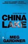 China Lake: An Evan Delaney Novel - Meg Gardiner