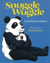 Snuggle Wuggle - Jonathan London, Michael Rex