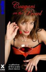 Cougars on the Prowl: A Collection of Five Erotic Stories - Viva Jones, Garland, Toni Sands, Thomma Finland