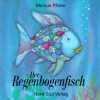 Der Regenbogenfisch (Gebundene Ausgabe) - Marcus Pfister