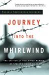 Journey into the Whirlwind - Evgenia Ginzburg, Paul Stevenson, Max Hayward