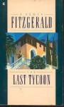 The LAST TYCOON (REISSUE) (Scribner Classic) - F. Scott Fitzgerald
