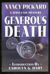 Generous Death - Nancy Pickard