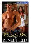 Electrify Me - Renee Field