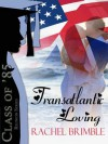 Transatlantic Loving - Rachel Brimble