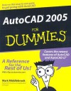 AutoCAD 2005 for Dummies - Mark Middlebrook