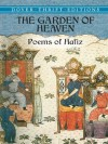 The Garden of Heaven: Poems of Hafiz (Dover Thrift Editions) - Hafez, Gertrude Bell