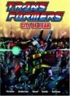 Transformers: City of Fear (Transformers (Graphic Novels)) - Richard Cooper, Simon Furman, Robin Smith, Dan Reed