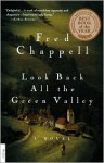 Look Back All the Green Valley: A Novel - Fred Chappell