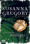 Ein falscher Heiliger - Susanna Gregory, Marcel Bülles