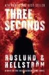 Three Seconds - Anders Roslund, Börge Hellström, Kari Dickson
