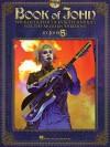 Book of John: Wicked Guitar Licks & Techniques for the Modern Shredder (Book & CD) (Guitar Educational) - John 5