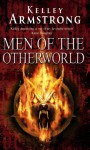 Men of the Otherworld (Otherworld Stories, #I) - Kelley Armstrong