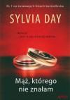 Mąż, którego nie znałam - Sylvia Day