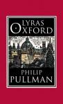 Lyras Oxford - Philip Pullman