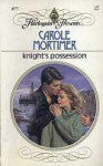 Knight's Possession (Harlequin Presents, #877) - Carole Mortimer