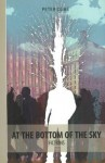 At the Bottom of the Sky - Peter Dubé