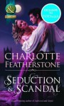 Seduction & Scandal (Mills & Boon Historical) (the Brethren Guardians - Book 1) - Charlotte Featherstone