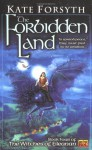The Forbidden Land - Kate Forsyth