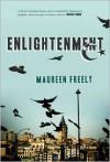 Enlightenment: A Novel - Maureen Freely