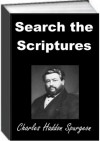 Search The Scriptures by Spurgeon - Charles Spurgeon, Jack Earl