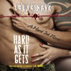 Hard As It Gets - Laura Kaye, Seraphine Valentine