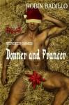 Reindeer Games - Donner and Prancer - Robin Badillo