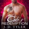 Cole's Redemption - J.D. Tyler, Kirsten Potter