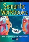 Semantic Workbooks - Kay Beveridge, Caroline Davidson, Carol Nelson