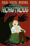 Something Monstrous - Steve Niles, R.H. Stavis, Stephanie Buscema