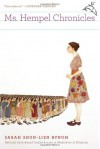 Ms. Hempel Chronicles - Sarah Shun-lien Bynum