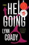 Hellgoing: Stories - Lynn Coady