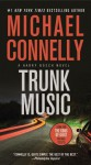 Trunk Music: A Harry Bosch Novel - Michael Connelly