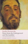 Notes from the Underground, and The Gambler (Oxford World's Classics) - Fyodor Dostoevsky, Jane Kentish, Malcolm Jones