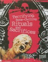 Terrifying, Bone-Chilling Rituals and Sacrifices - Kelly Barnhill