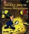 Mickey Mouse And The Missing Mouseketeers - Annie North Bedford, Julius Svendsen, Bob Totten, Walt Disney Company