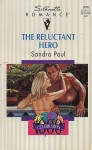 The Reluctant Hero (Silhouette Romance, #1016) - Sandra Paul