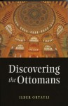 Discovering the Ottomans - İlber Ortaylı, Jonathan Ross