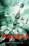 Poachers - Tom Franklin
