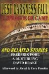 Lest Darkness Fall & Related Stories - L. Sprague de Camp, David Drake, Frederik Pohl, S.M. Stirling