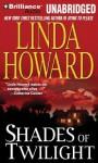 Shades of Twilight - Linda Howard, Natalie Ross