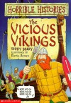 The Vicious Vikings - Terry Deary, Martin C. Brown