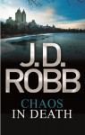 Chaos in Death (In Death, #33.5) - J.D. Robb
