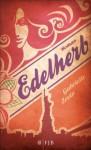 Edelherb: Roman (German Edition) - Andrea Fischer, Gabrielle Zevin