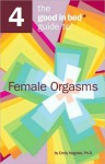 Good in Bed Guide to Female Orgasms - Emily Nagoski